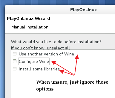 Other advanced options before manual installation takes place - 'PlayOnLinux'