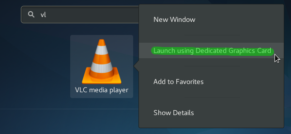 launching-vlc-using-the-dedicated-gpu-on-fedora-25